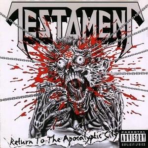 Testament альбом Return to The Apocalyptic City