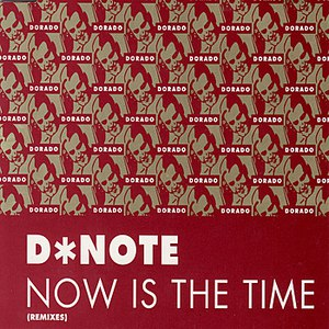 D*Note альбом Now Is The Time