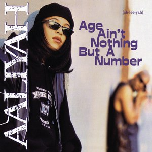 Aaliyah альбом Age Ain't Nothing but a Number