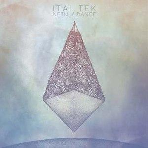 Ital Tek альбом Nebula Dance