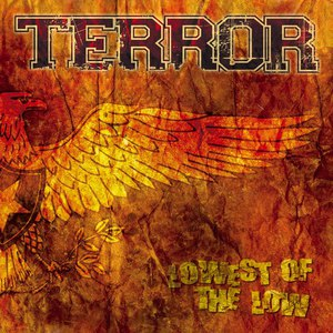 Terror альбом Lowest Of The Low