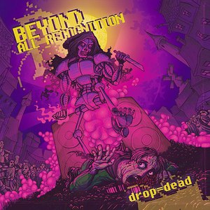 Beyond All Recognition альбом Drop = Dead