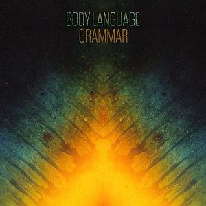 Body Language альбом Grammar
