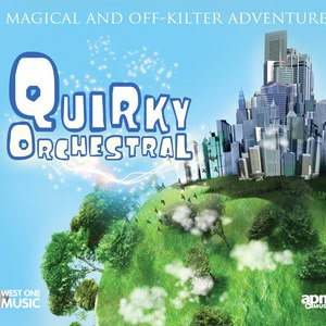 Jack Wall альбом Quirky Orchestral - A Magical And Off-Kilter Adventure