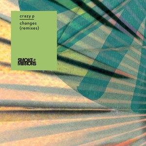 Crazy P альбом Changes (Remixes)