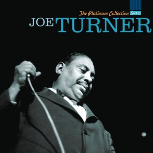 Big Joe Turner альбом The Platinum Collection
