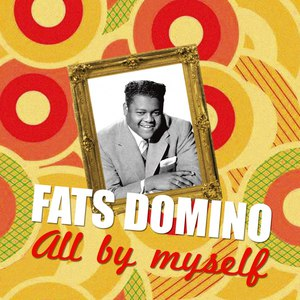 Fats Domino альбом All by Myself