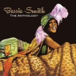 Bessie Smith альбом The Anthology