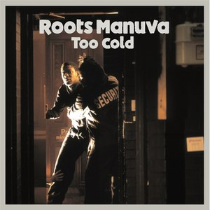Roots Manuva альбом Too Cold