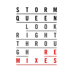 Storm Queen альбом Look Right Through (Remixes)