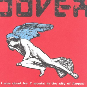 Dover альбом I Was Dead for 7 Weeks in the City of Angels