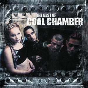 Coal Chamber альбом The Best of Coal Chamber