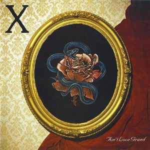 X альбом Ain't Love Grand