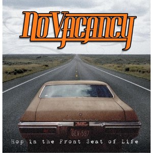 No Vacancy альбом Hop in the Front Seat of Life