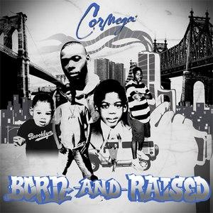 Cormega альбом Born And Raised