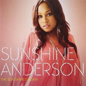 Sunshine Anderson альбом The Sun Shines Again