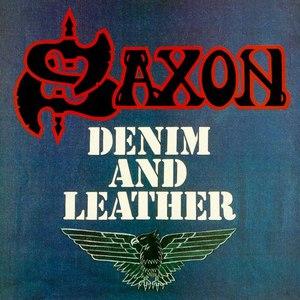 Saxon альбом Denim And Leather [Digitally Remastered + Bonus Tracks]