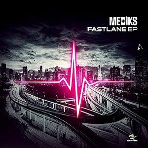 Mediks альбом Fast Lane EP