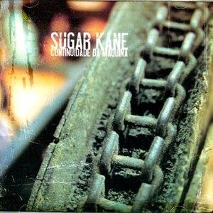 Sugar Kane альбом A Continuidade da Máquina
