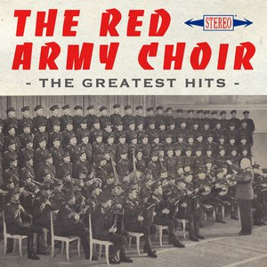 The Red Army Choir альбом The Greatest Hits