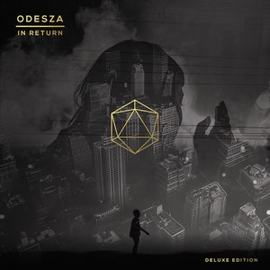 odesza альбом In Return (Deluxe Edition)
