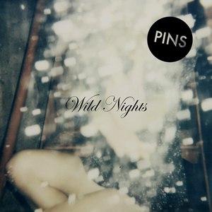 PINS альбом Wild Nights