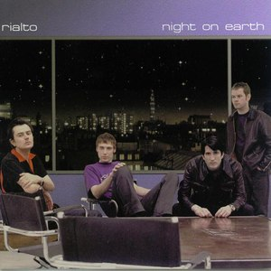 Rialto альбом Night on Earth