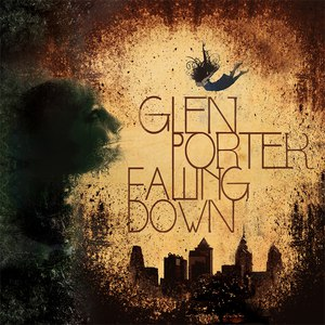 Glen Porter альбом Falling Down