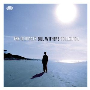 Bill Withers альбом The Ultimate Collection