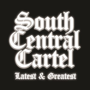 South Central Cartel альбом South Central Cartel Latest and Greatest