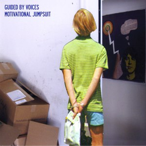 Guided By Voices альбом Motivational Jumpsuit