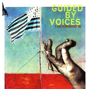 Guided By Voices альбом I Am A Scientist EP
