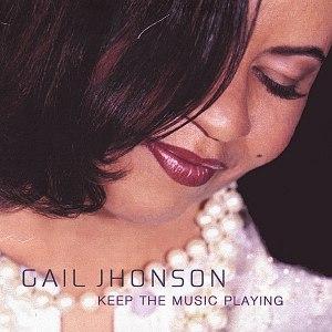 Gail Jhonson альбом Keep The Music Playing