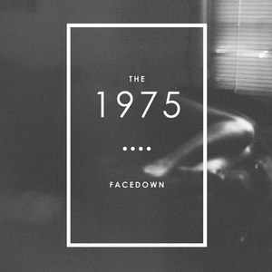The 1975 альбом Facedown