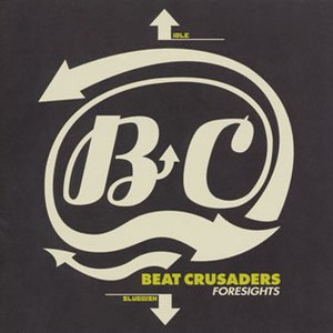 Beat Crusaders альбом Foresights