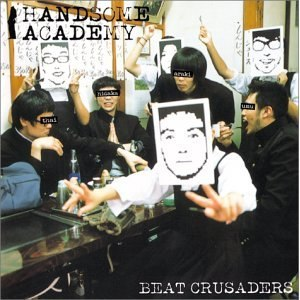 Beat Crusaders альбом Handsome Academy