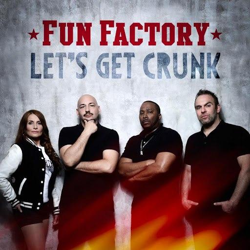 Fun Factory альбом Let's Get Crunk