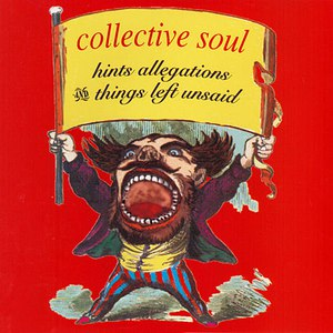 Collective Soul альбом Hints, Allegations & Things Left Unsaid