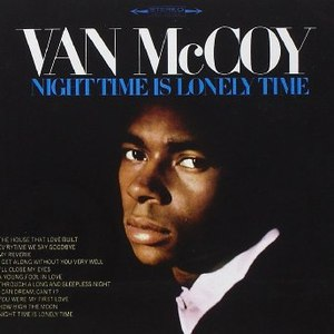 Van McCoy альбом Night Time Is Lonely Time