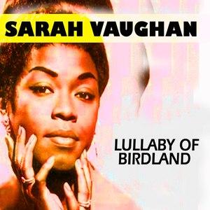 Sarah Vaughan альбом Lullaby Of Birdland
