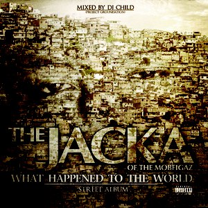 The Jacka альбом What Happened To The World (Street Album)