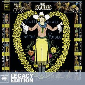 The Byrds альбом Sweetheart Of The Rodeo (Legacy Edition)