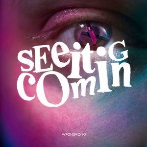 Wrongkong альбом See It Coming (Remixes)