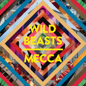 Wild Beasts альбом Mecca