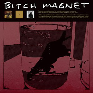 Bitch Magnet альбом Bitch Magnet