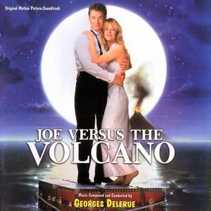Georges Delerue альбом Joe Versus the Volcano