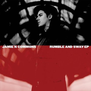 Jamie N Commons альбом Rumble And Sway EP