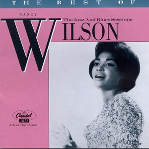 Nancy Wilson альбом The Best Of Nancy Wilson: The Jazz And Blues Sessions