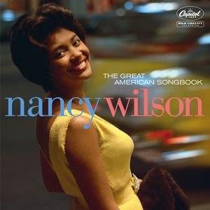 Nancy Wilson альбом The Great American Songbook