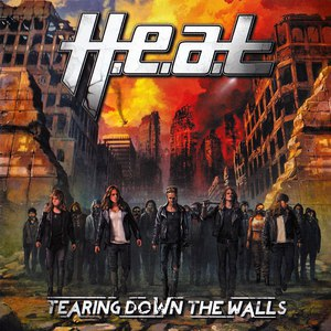 H.E.A.T альбом Tearing Down the Walls